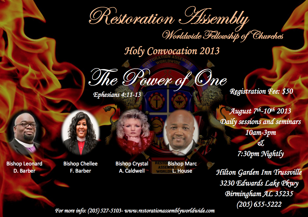Restoration Assembly Worldwide  Fellowship of Churches Holy Convocation 2013