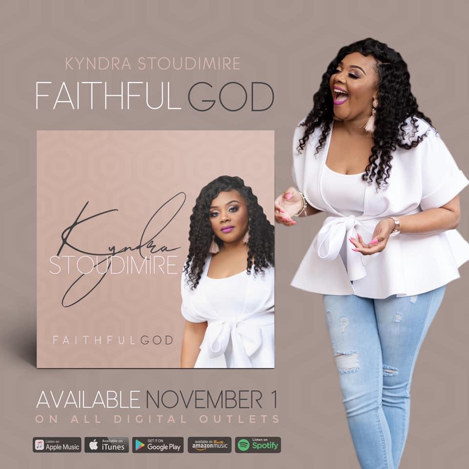 Kyndra Stoudimire - Faithful God