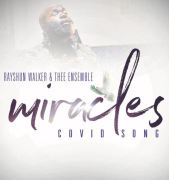 Rayshun Walker - Miracles