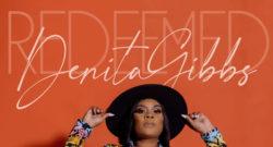 Denita Gibbs - Redeemed